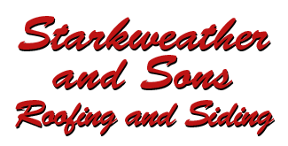 Starkweather & Sons Roofing and Siding